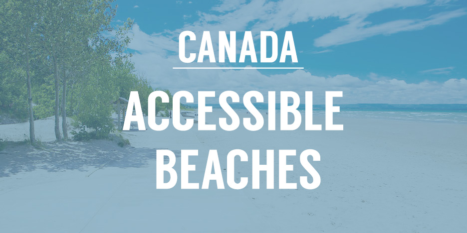 beach background with title that says canada accessible beaches