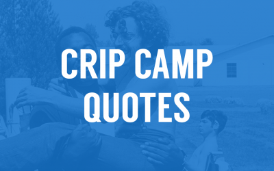 11 Memorable Quotes from Crip Camp